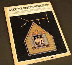 Baxter's Guitar Workshop book  -  Cat No:   -  Click To Order  -  ID: 770